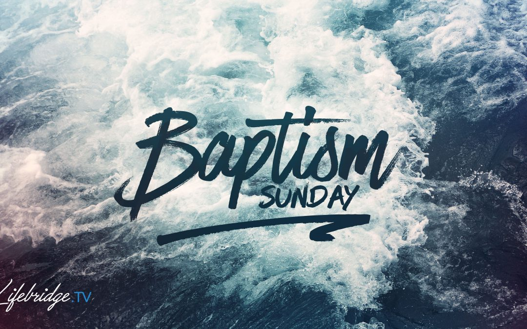 BAPTISM & COMMUNION OCT. 6