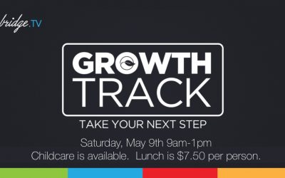 GROWTH TRACK – MAY 9th
