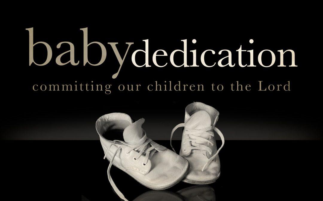 BABY DEDICATION FEB. 2