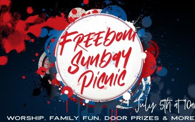Freedom Sunday Picnic – July 5